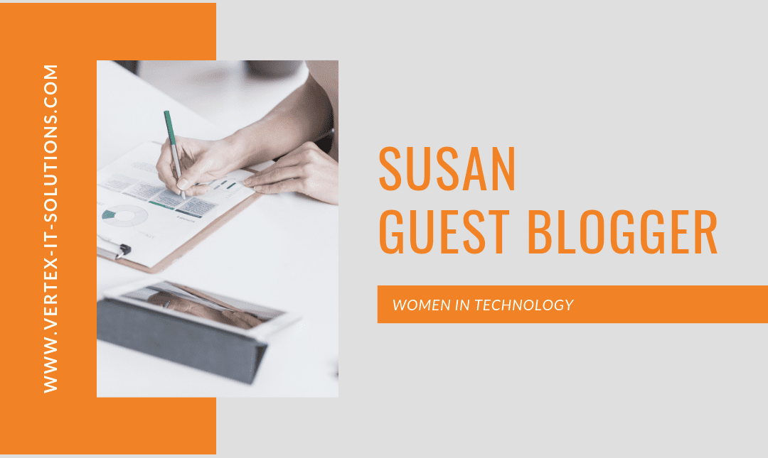 Sue D – Women in Technology – Guest Blogger